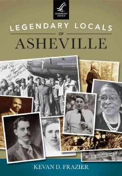 Legendary Locals of Asheville: North Carolina (Paperback)