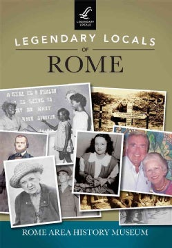 Legendary Locals of Rome: Georgia (Paperback)