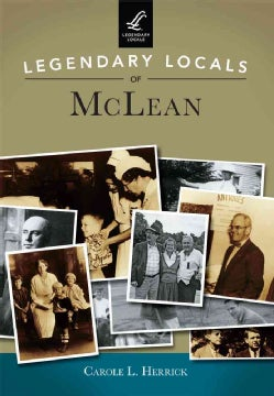 Legendary Locals of McLean, Virginia (Paperback)