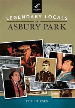 Legendary Locals of Asbury Park, New Jersey (Paperback)