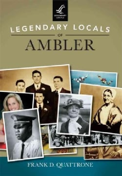 Legendary Locals of Ambler, Pennsylvania (Paperback)