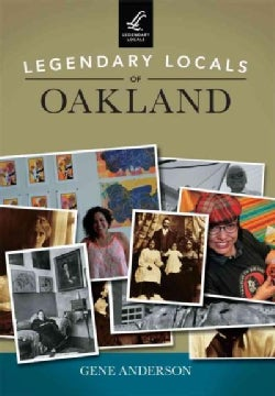 Legendary Locals of Oakland, California (Paperback)
