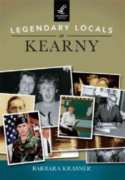Legendary Locals of Kearny, New Jersey (Paperback)