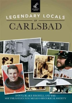 Legendary Locals of Carlsbad (Paperback)