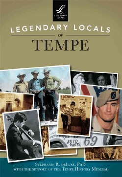 Legendary Locals of Tempe, Arizona (Paperback)