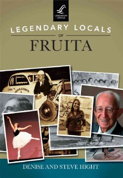 Legendary Locals of Fruita: Colorado (Paperback)