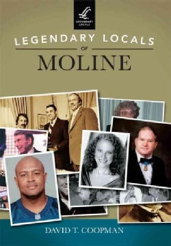 Legendary Locals of Moline (Paperback)