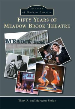 Fifty Years of Meadow Brook Theatre (Paperback)