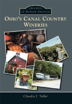 Ohio's Canal Country Wineries (Paperback)