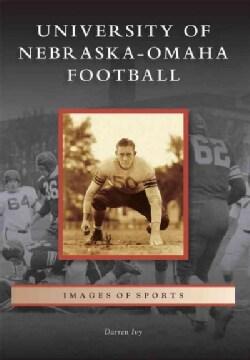 University of Nebraska-Omaha Football (Paperback)