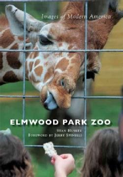 Elmwood Park Zoo (Paperback)