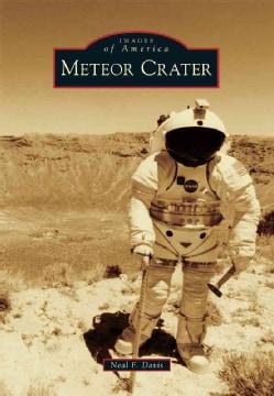 Meteor Crater (Paperback)