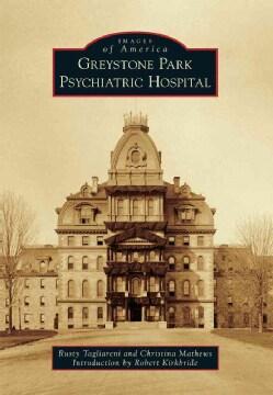 Greystone Park Psychiatric Hospital (Paperback)