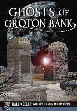 Ghosts of Groton Bank (Paperback)