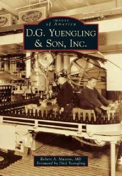 D. G. Yuengling & Son, Inc. (Paperback)