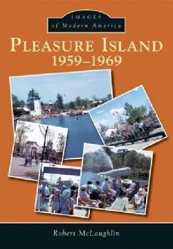 Pleasure Island 1959-1969 (Paperback)