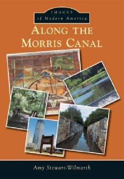 Along the Morris Canal (Paperback)