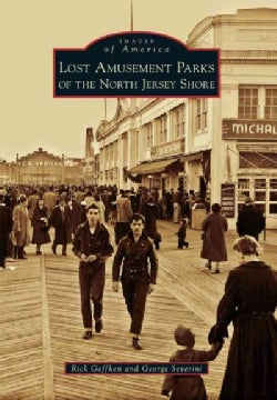 Lost Amusement Parks of the North Jersey Shore (Paperback)