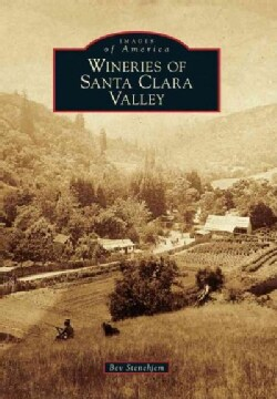 Wineries of Santa Clara Valley (Paperback)