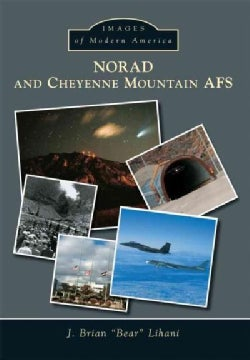 NORAD and Cheyenne Mountain AFS (Paperback)