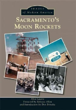 Sacramento's Moon Rockets (Paperback)