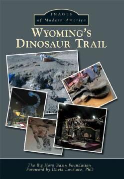 Wyoming's Dinosaur Discoveries (Paperback)
