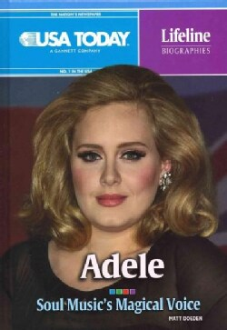Adele: Soul Music's Magical Voice (Hardcover)