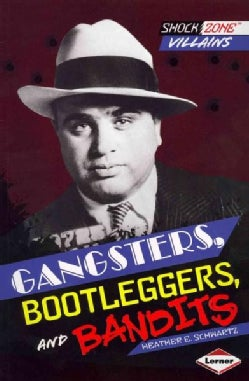 Gangsters, Bootleggers, and Bandits (Paperback)