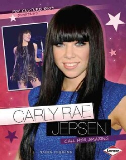 Carly Rae Jepsen: Call Her Amazing (Paperback)