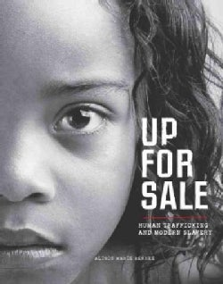 Up for Sale: Human Trafficking and Modern Slavery (Hardcover)