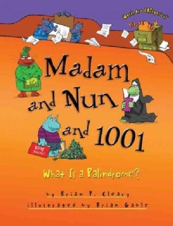 Madam and Nun and 1001: What Is a Palindrome? (Paperback)