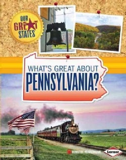 What's Great About Pennsylvania? (Hardcover)