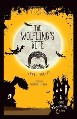 #6 the Wolfling's Bite (Hardcover)
