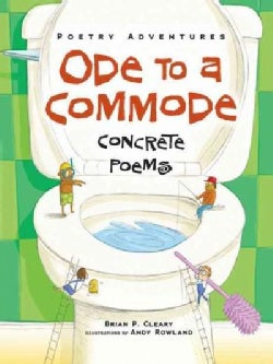Ode to a Commode: Concrete Poems (Paperback)