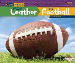 From Leather to Football (Paperback)