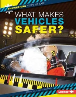 What Makes Vehicles Safer? (Hardcover)