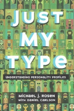 Just My Type: Understanding Personality Profiles (Hardcover)