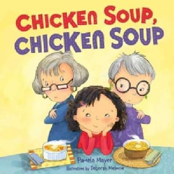 Chicken Soup, Chicken Soup (Hardcover)
