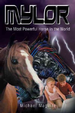 Mylor: The Most Powerful Horse in the World (Hardcover)