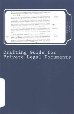 Drafting Guide for Private Legal Documents (Paperback)