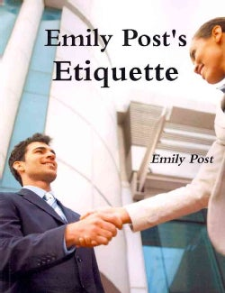 Emily Post's Etiquette (Paperback)