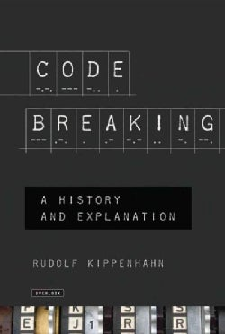 Code Breaking: A History and Exploration (Paperback)