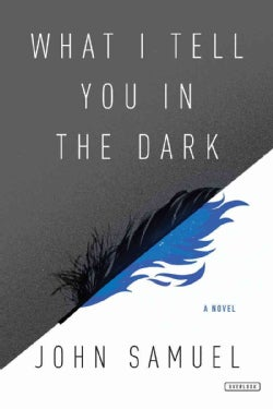 What I Tell You in the Dark (Hardcover)
