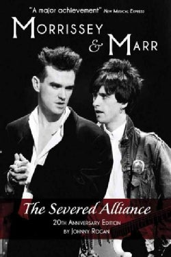 Morrissey & Marr: The Severed Alliance: 25th Anniversary Edition (Paperback)