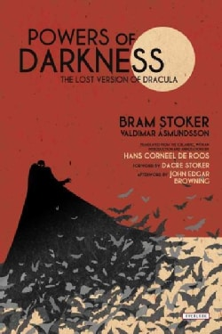 Powers of Darkness: The Lost Version of Dracula (Hardcover)
