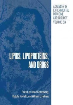 Lipids, Lipoproteins, and Drugs (Paperback)