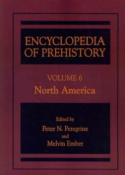 Encyclopedia of Prehistory: North America (Paperback)