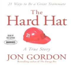 The Hard Hat: 21 Ways to Be a Great Teammate (CD-Audio)