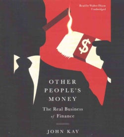 Other People's Money: The Real Business of Finance (CD-Audio)
