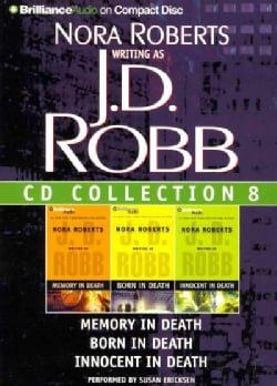 J. D. Robb CD Collection 8: Memory in Death / Born in Death / Innocent in Death (CD-Audio)